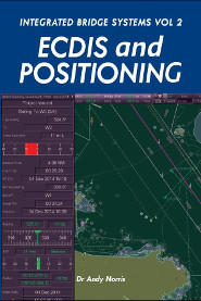 Integrated Bridge Systems Vol 2: ECDIS and Positioning